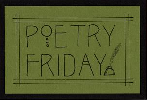 Carol is hosting Poetry Friday today.  Check it out.