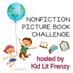 Join in the fun of nonfiction picture books at Kid Lit Frenzy.