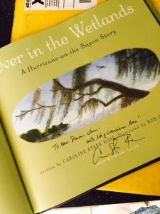 Over in the Wetlands by Caroline Starr Rose
