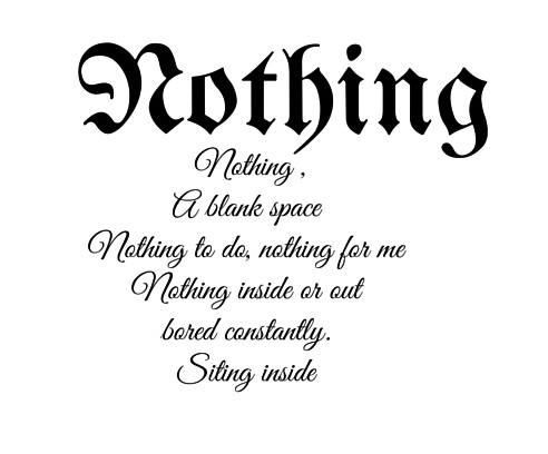 Nothing poem by Kaiden, 5th grade